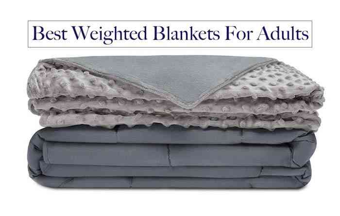 Best Weighted Blankets For Adults reviews