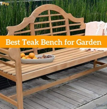 Best Teak Bench for Garden Reviews